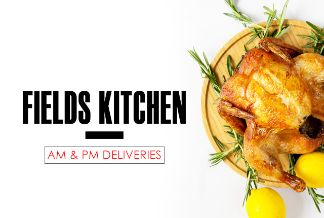 FIELDS KITCHEN – soft opening